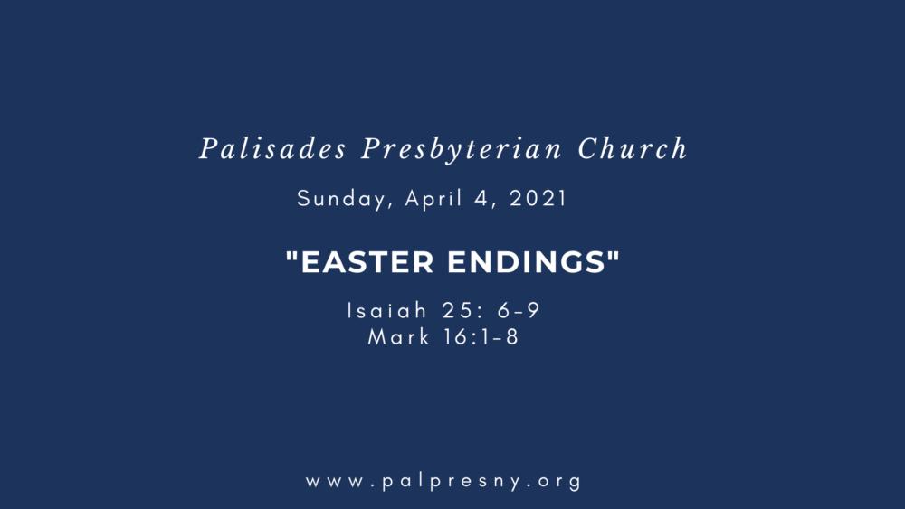 Easter Endings